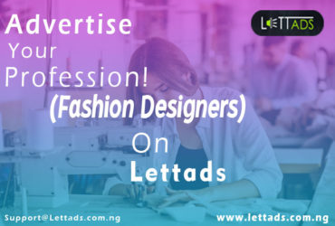 Get Your Ads on Lettads Now: Fashion Designer's
