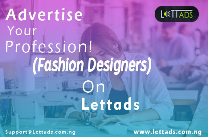 Get Your Ads on Lettads Now: Fashion Designer's